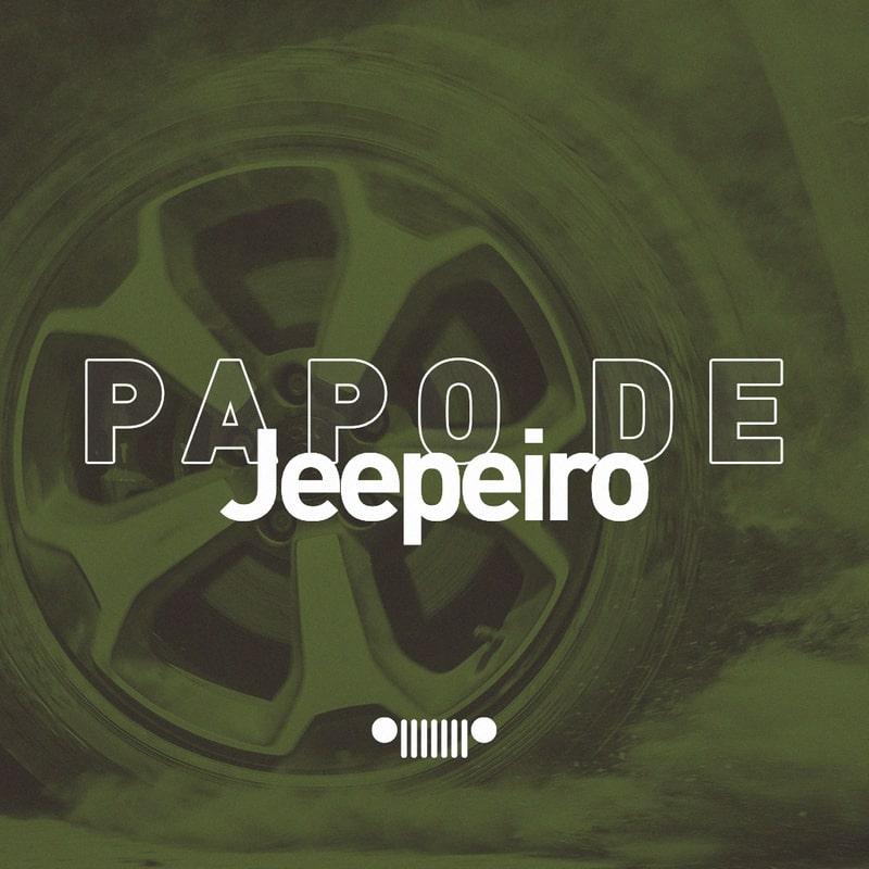 Papo de Jeepeiro, Série de Podcasts é Lançada pela Jeep